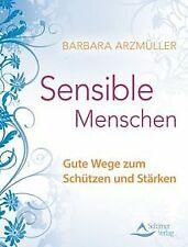 Sensible Menschen - Gute Wege zum Schützen und Stär...   Buch   Zustand sehr gut