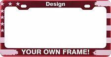 CUSTOM American Flag PATRIOTIC Red Laser Engraved ALUMINUM License Plate Frame