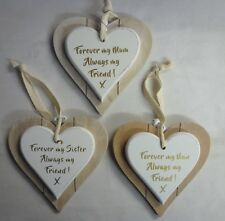 Forever my Mum/Sister/Nan Always my Friend Solid Wood Shabby Chic Love Heart