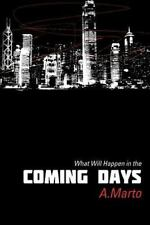 What Will Happen in the Coming Days by Anna Lahtinen (2012, Paperback)