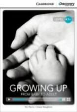 Growing Up: From Baby to Adult High Beginning Book with Online Access (Mixed Med