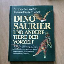 Dinosaurier und andere Tiere der Vorzeit / Enzyklopädie