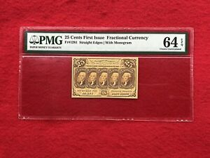 "FR-1281 First Issue 25c Cent Fractional Currency ""Straight Edge"" *PMG 64 EPQ*"