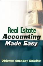 Real Estate Accounting Made Easy by Obioma A. Ebisike (2010, Hardcover)