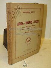 DIRITTO - F. Rubichi: Arringhe, Conferenze e Discorsi - Lecce 1955 Dedica Autore