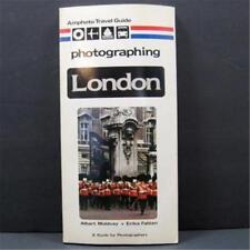 Amphoto Travel Guide Photographing London Albert Moldvay and Erika Fabian 1980