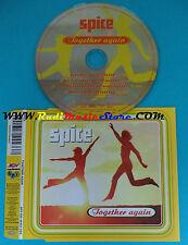 CD Singolo Spice Together Again SPV 055-44433 CDS GERMANY 1996 no lp mc(S23)