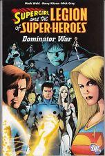 upergirl and the Legion of Super-Heroes Dominator War DC Comics TPB Mark Waid