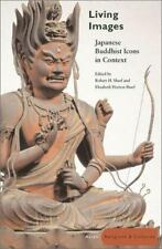 Living Images : Japanese Buddhist Icons in Context by Sharf & Sharf (2002 HC)