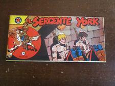 IL SERGENTE YORK STRISCIA 3° SERIE N.8 LA GOCCIA D'ACQUA AUDACE 1954