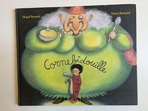 CORNEBIDOUILLE -M. Bonniol/P. Bertrand - Ecole des Loisirs - grand format relié