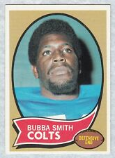 """1970 TOPPS FOOTBALL """"BUBBA SMITH"""" ROOKIE CARD (EXCELLENT/NEAR MINT CONDITION)"""
