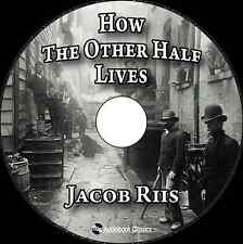 How the Other Half Lives - Unabridged MP3 CD Audiobook in paper sleeve