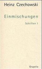 Schriften 1. Einmischungen von Heinz Czechowski (2000, Taschenbuch)