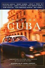 Inside Cuba: The History, Culture, and Politics of an Outlaw Nation-ExLibrary