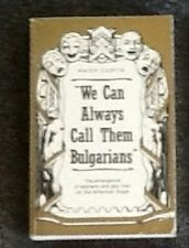 """""""We Can Always Call Them Bulgarians"""" Kaier Curtin Lesbians & Gay Men on Stage"""