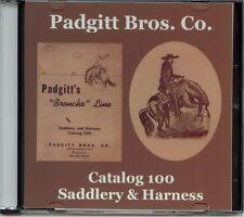 Padgitt Borthers Co. Saddlery & Harness Catalog 100 on CD-Dallas,TX-Broncho Line