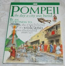 POMPEII - The Day a City was Buried, M & C Rice 1st edition, Volcano, H/B, DK
