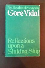 Gore Vidal - Reflections Upon A Sinking Ship - Essays - hbdj 1969 1st UK edition