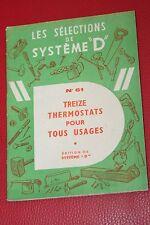 13 THERMOSTATS POUR TOUS USAGES à fabriquer vous même-Système D (bilame,couveuse