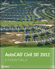 NEW AutoCAD Civil 3D 2012 Essentials by Eric Chappell