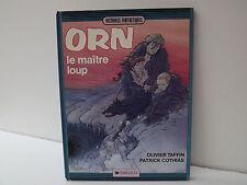 BD ORN Le maitre Loup (Olivier Taffin-Patrick Cothias) EO 1985