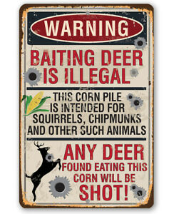 "Metal Sign - Warning Baiting Deer Is Illegal - Durable Metal Sign - 8"" x 12"" Art"