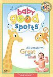 Baby Good Sports All Creatures Great And Small New Dvd