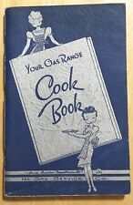 Vintage YOUR GAS RANGE COOK BOOK Home Service Gas Co 1940 Signed Menus Recipes