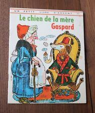 Livre enfant vintage 1974 Le chien de la mère Gaspard deux Coqs d'Or Micheline