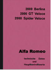 Alfa Romeo 2000 GT Spider Veloce Beschreibung Daten Handbuch Reparaturanleitung