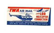 Vintage Airline Airmail Label TWA HELICOPTER CONNECTION Via LAA red/white/blue