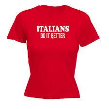Funny Novelty Tops T-Shirt Womens tee TShirt - Italians Do It Better