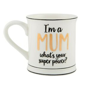 Mothers Day gift I'm A Mum What's Your Superpower? Metallic Mono White Quote Mug