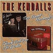 CD - The Kendalls Two Heart Harmony/Thank God For The Radio -NEW SEALED Country
