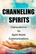 Soul Psychic Helaer: Channeling Spirits : Clairaudience for Spirit World...