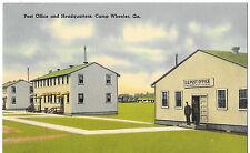 POST OFFICE AND HEADQUARTERS POSTCARD CAMP  WHEELER GA- CA 1940,S