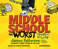 James Patterson, Bryan Kennedy -Middle School: The Worst Years of My Life(Audio)