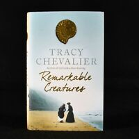 2009 Remarkable Creatures Tracy Chevalier First Edition Signed