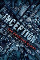 Inception: The Shooting Script-Christopher Nolan, Jonah Nolan