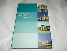 No More Worlds to Conquer Story of Newport's University Peter Brown Gwent Wales