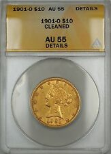 1901-O $10 Liberty Gold Eagle Coin Anacs Au-55 Details Cleaned (Planchet Flaw)