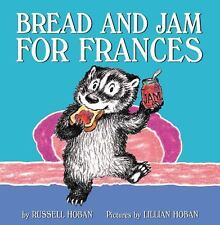 Bread and Jam for Frances by Russell Hoban (2015, Paperback)