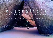 AUSTRALIA'S NATURAL TREASURES - WITH RECIPES FROM PARADISE - AUST. HARDBACK + DJ