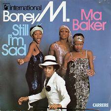 VINYLE 45 TRS BONEY M MA BAKER STILL I'M BAD CARRERE 49289 FRANCE 1977 SINGLE 7