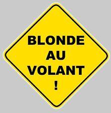 AUTOCOLLANT BLONDE AU VOLANT STOP DANGER STICKER AUTO 12X12cm HUMOUR BA021
