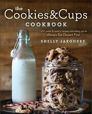 The Cookies & Cups Cookbook: 125+ s