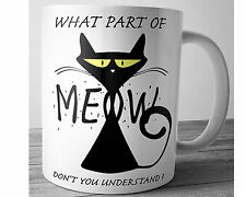 Meow Cat Funny Coffee Mug Cat Lovers Gift Tea Cup 11 oz