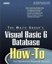 Waite Group's Visual Basic 6 Database How-To Winemiller, Eric, Heyman, Bill, Gr