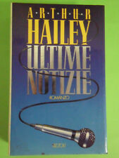HAILEY. ULTIME NOTIZIE. 1° ED. RIZZOLI 1990